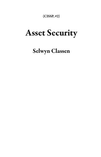 Asset Security - CISSP #2 - cover