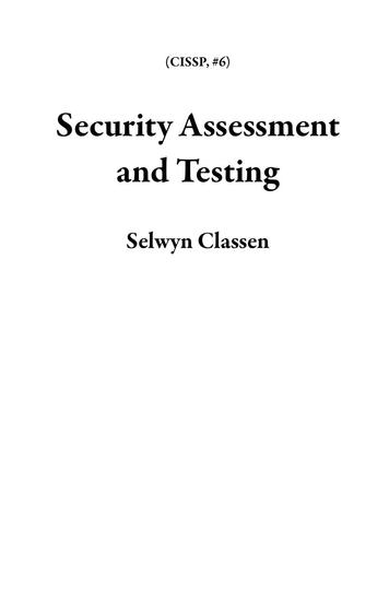 Security Assessment and Testing - CISSP #6 - cover