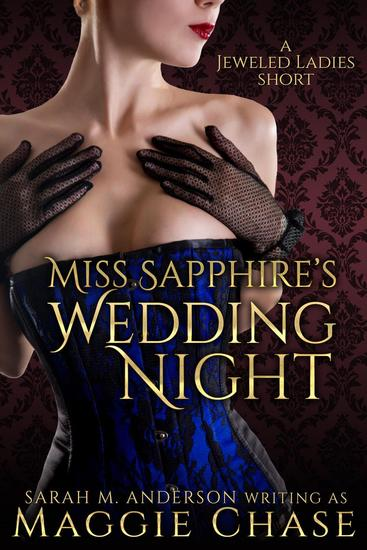 Miss Sapphire's Wedding Night - The Jeweled Ladies #7 - cover
