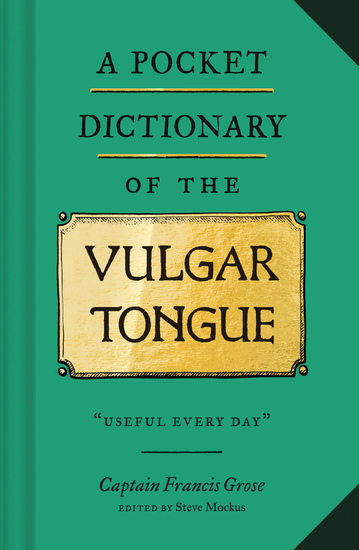 A Pocket Dictionary of the Vulgar Tongue - cover