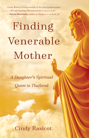Finding VenerableMother - A Daughter's Spiritual Quest to Thailand - cover