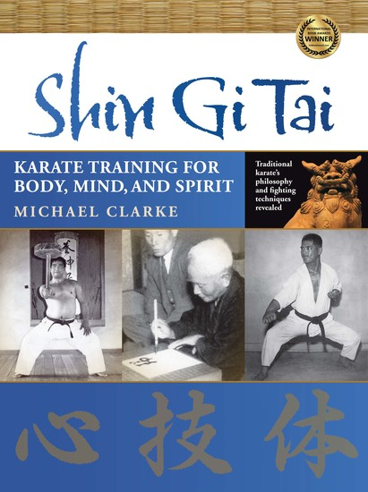 Shin Gi Tai - Karate Training for Body Mind and Spirit - cover