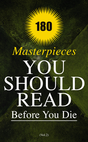 180 Masterpieces You Should Read Before You Die (Vol2) - Life is a Dream The Awakening Babbitt Strange Case of Dr Jekyll and Mr Hyde Sense and Sensibility A Tale of Two Cities Dubliners A Doll's HouseAnne of Green Gables The Hunchback of Notre Dame Iliad & Odyssey - cover