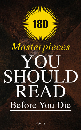 180 Masterpieces You Should Read Before You Die (Vol1) - Leaves of Grass Siddhartha Middlemarch The Jungle Macbeth Moby-Dick A Study in Scarlet The Call of the Wild Huckleberry Finn The Way We Live Now Sister Carrie - cover