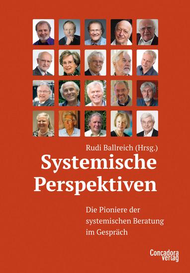 Systemische Perspektiven - Die Pioniere der systemischen Beratung im Gespräch - cover