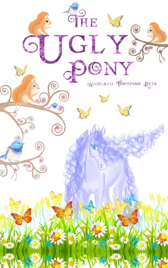 The Ugly Pony - A Heart Warming Ugly Duckling Retelling - cover