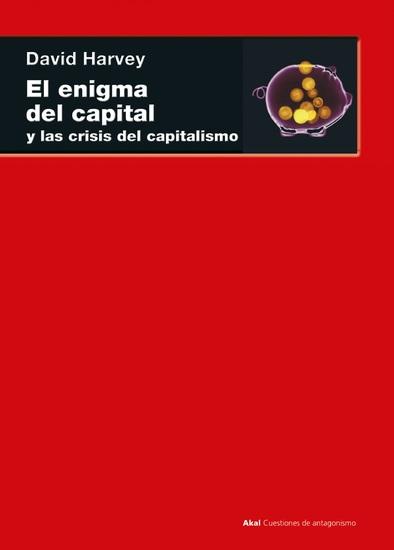 El enigma del capital - y las crisis del capitalismo - cover