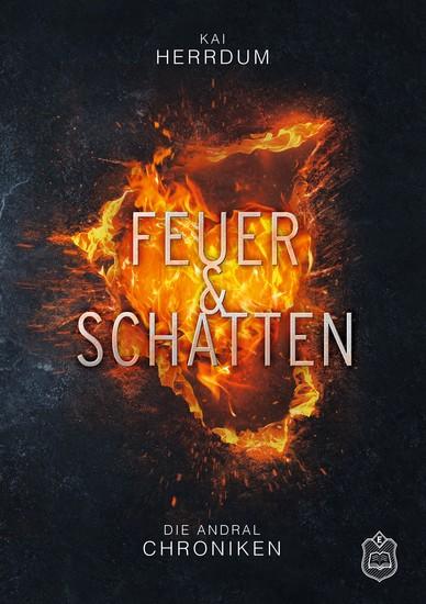 Feuer & Schatten - Die Andral Chroniken Teil 1 - cover
