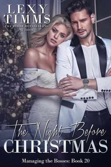 The Night Before Christmas - Managing the Bosses Series #20 - cover
