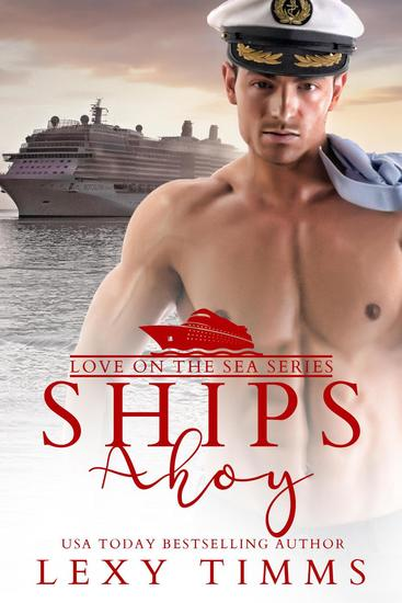 Ships Ahoy - Love on the Sea Series #1 - cover