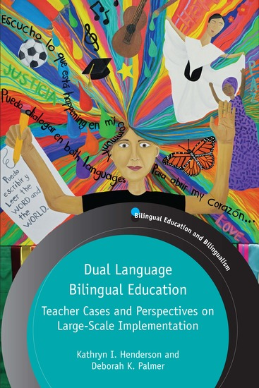 Dual Language Bilingual Education - Teacher Cases and Perspectives on Large-Scale Implementation - cover