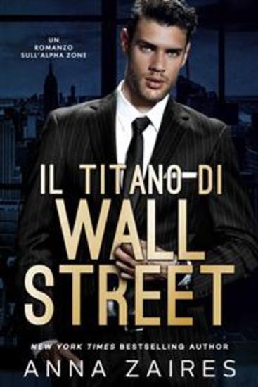 Il Titano di Wall Street - Un Romanzo sull'Alpha Zone - cover