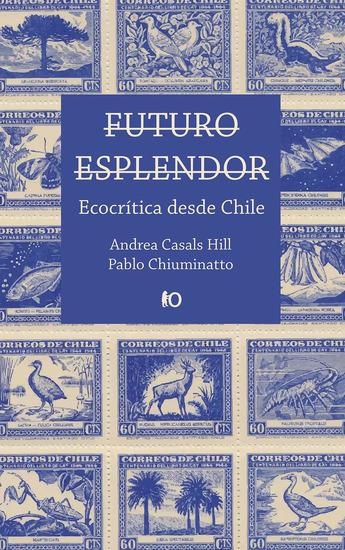 Futuro esplendor - Ecocrítica desde Chile - cover