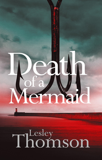 Death of a Mermaid - a page-turning and evocative thriller set on the coast - cover