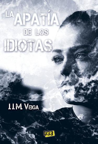 La apatía de los idiotas - cover