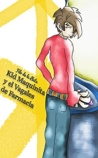 Kid Maquinita y el Vagales de farmacia - cover