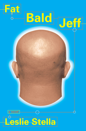 Fat Bald Jeff - A Novel - cover