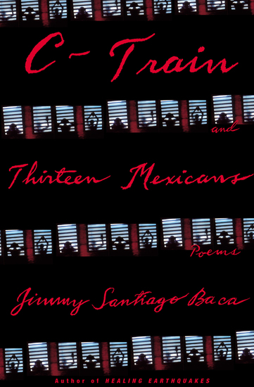 C-Train and Thirteen Mexicans - Poems - cover