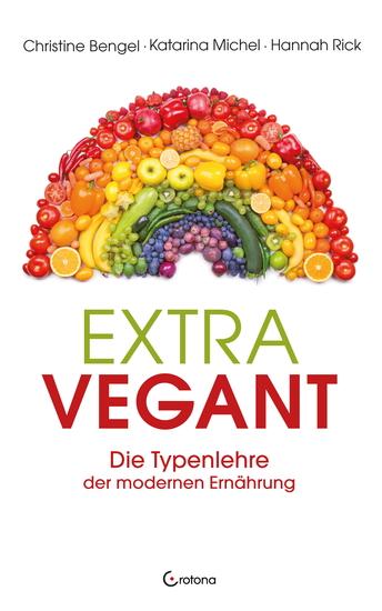 Extravegant Die Typenlehre der modernen Ernährung - cover