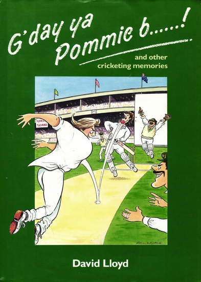 G'day ya Pommie b******! - and other cricketing memories - cover