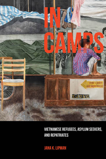 In Camps - Vietnamese Refugees Asylum Seekers and Repatriates - cover