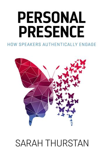Personal Presence - How speakers authentically engage - cover