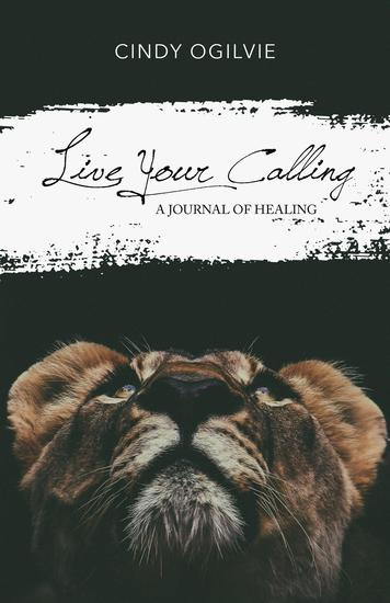 Live Your Calling - A Journal of Healing - cover