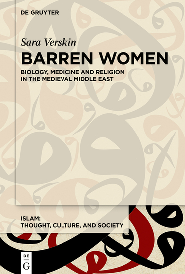 Barren Women - Religion and Medicine in the Medieval Middle East - cover