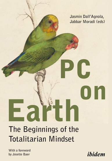PC on Earth - The Beginnings of the Totalitarian Mindset - cover