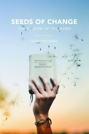 Seeds of Change - The Wisdom of the Word - cover