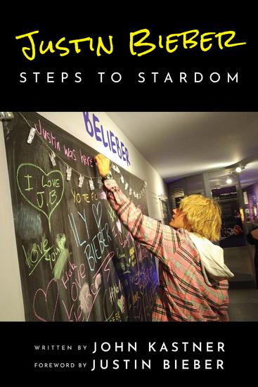 Justin Bieber: Steps to Stardom - cover