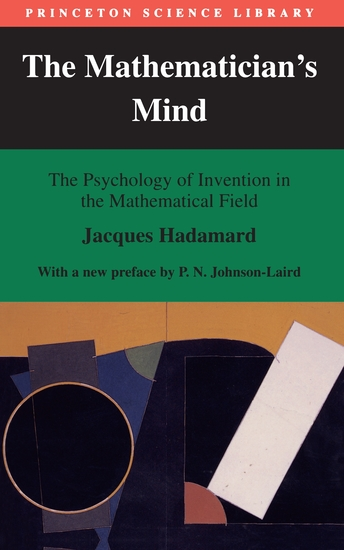 The Mathematician's Mind - The Psychology of Invention in the Mathematical Field - cover
