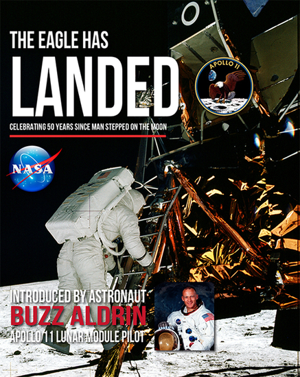 The Eagle has Landed - Celebrating 50years since man stepped on the Moon - cover