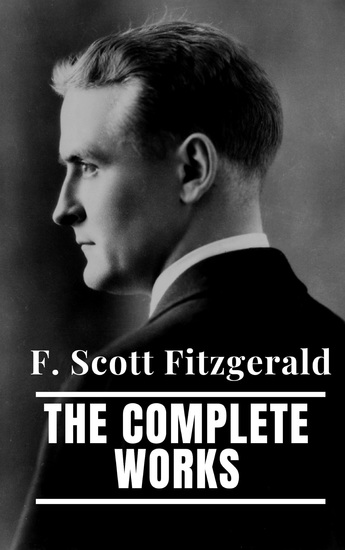 The Complete Works of F Scott Fitzgerald - cover