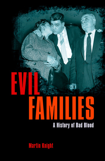 Evil Families - A History of Bad Blood - cover