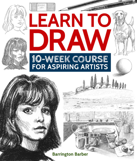 Learn to Draw - 10-Week Course for Aspiring Artists - cover