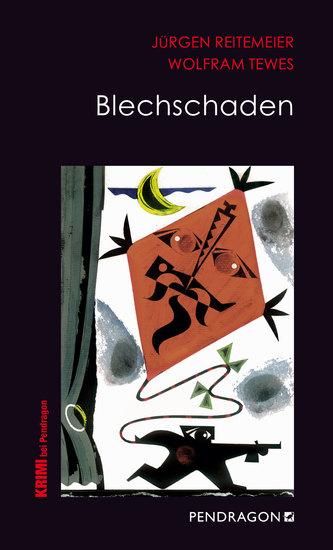 Blechschaden - Jupp Schulte ermittelt - cover