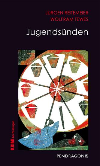 Jugendsünden - Jupp Schulte ermittelt - cover