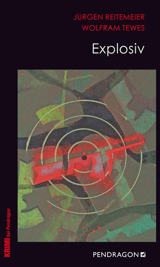 Explosiv - Jupp Schulte ermittelt - cover
