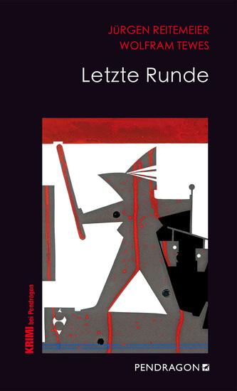 Letzte Runde - Jupp Schulte ermittelt - cover