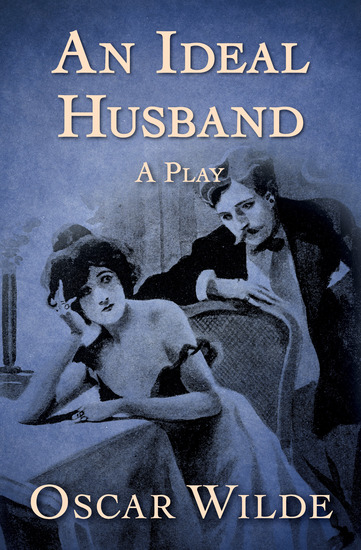 An Ideal Husband - A Play - cover