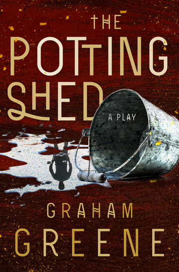 The Potting Shed - A Play - cover