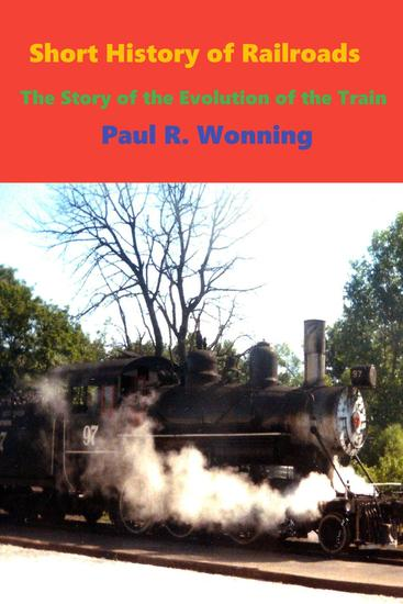 Short History of Railroads - Short History Series #7 - cover