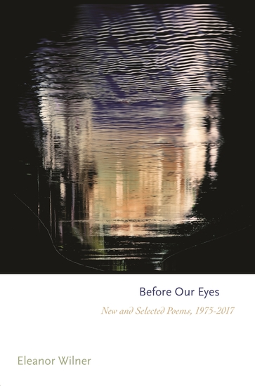 Before Our Eyes - New and Selected Poems 1975–2017 - cover