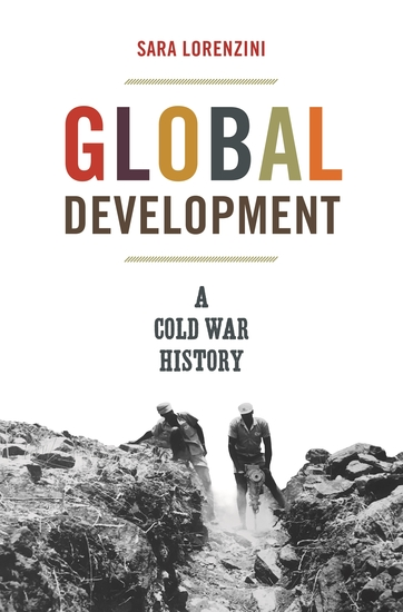 Global Development - A Cold War History - cover