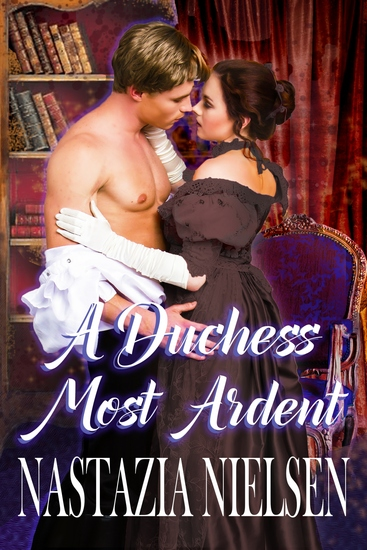 A Duchess Most Ardent - cover