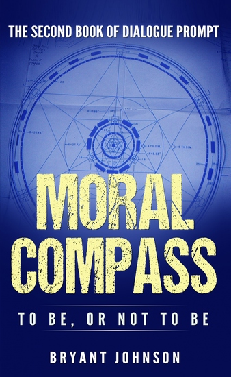 Moral Compass To Be or Not To Be - cover