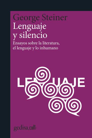 Lenguaje y silencio - Ensayos sobre la literatura el lenguaje y lo inhumano - cover