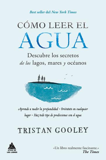 Cómo leer el agua - Descubre los secretos de los lagos mares y océanos - cover