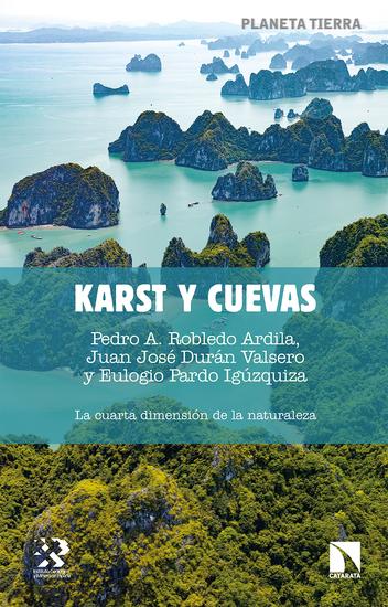 Karst y cuevas - La cuarta dimensión de la naturaleza - cover